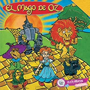 El Mago de Oz [The Wizard of Oz] | [L. Frank Baum]