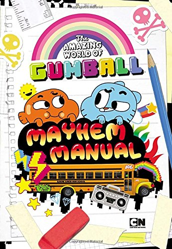 Mayhem Manual (The Amazing World of Gumball) - Mark Shulman