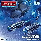 Zielpunkt BASIS (Perry Rhodan 2612) | Michael Marcus Thurner