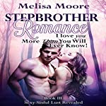 I Love You More Than You Will Ever Know!: Sexy Sinful Lust Revealed Book 3 | Melisa Moore