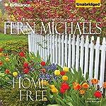 Home Free: The Sisterhood, Book 20   Fern Michaels