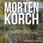 Affaeren i Mølleby | Morten Korch