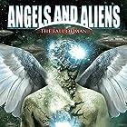 Angels and Aliens: The Fall of Man Radio/TV von Adrian Gilbert Gesprochen von: Adrian Gilbert