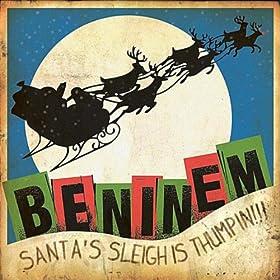 Santa's Sleigh Is Thumpin' (Christmas Single)