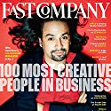 Audible Fast Company, June 2016 Periodical by Fast Company Narrated by Ken Borgers