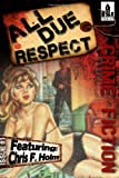 img - for All Due Respect Issue #1 book / textbook / text book