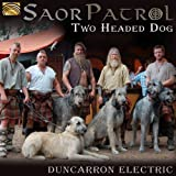Two Headed Dog: Duncarron Electric