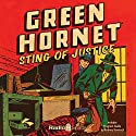Green Hornet: Sting of Justice  by Fran Striker, Dan Beattie Narrated by Al Hodge, Raymond Toyo, Lenore Allman