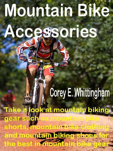 Mountain Bike Accessories: Take a look at mountain biking gear such as mountain bike shorts, mountain bike clothing and mountain bike shoes for the best in mountain bike gear