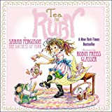 img - for Tea for Ruby (Paula Wiseman Books) book / textbook / text book