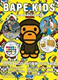 BAPE KIDS by a bathitng ape 2010 AUTUMN COLLECTION (e-MOOK)