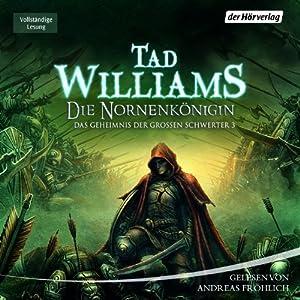 Die Nornenkönigin (Das Geheimnis der großen Schwerter 3) Hörbuch
