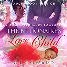 The Billionaire's Love Child (       UNABRIDGED) by CJ Howard Narrated by Sarah E. Purdum