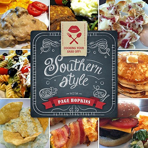 Cooking Your Sass Off Southern Style by Page Hopkins