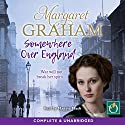 Somewhere Over England Audiobook by Margaret Graham Narrated by Maggie Mash