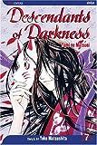 Descendants of Darkness: Yami no Matsuei, Vol. 7 (1591169836) by Matsushita, Yoko