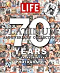 LIFE 70 Years of Extraordinary Photog...