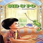 Sid and Po | Prashant Pinge