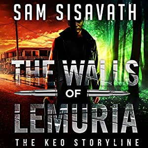 The Walls of Lemuria: The Keo Storyline Audiobook