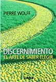 img - for DISCERNIMIENTO (Spanish Edition) book / textbook / text book