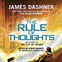 The Rule of Thoughts: Mortality Doctrine, Book 2 (       UNABRIDGED) by James Dashner Narrated by Erik Davies