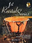 1st Recital Series for Timpani: Solos...