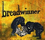 Breadwinner by Breadwinner