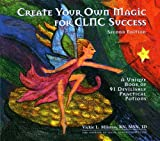 Create Your Own Magic for CLNC Success: A Unique Book of 91 Devilishly Practical Potions