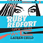 Ruby Redfort Catch Your Death | Lauren Child