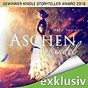 Aschenkindel: Das wahre Märchen Audiobook by Halo Summer Narrated by Sabina Godec