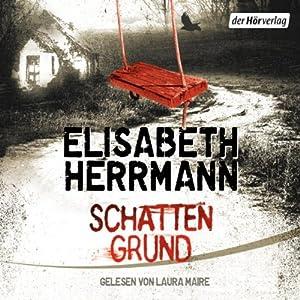 Schattengrund | [Elisabeth Herrmann]