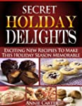 Secret Holiday Delights