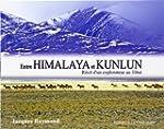 Entre Himalaya et Kunlun