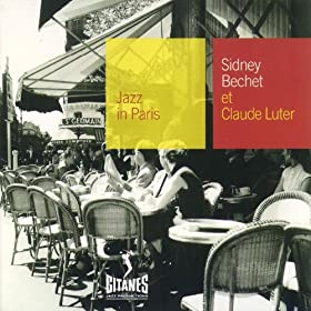 Jazz In Paris - Sydney Bechet Et Claude Luter