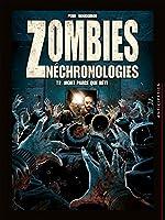 Zombies Néchronologies T2 - Mort parce que bête