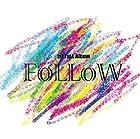 FoLLoW(�߸ˤ��ꡣ)