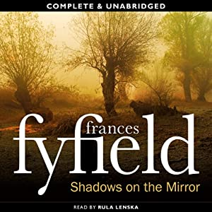 Shadows on the Mirror | [Frances Fyfield]