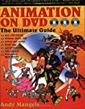 Animation on DVD: The Ultimate Guide (188065668X) by Mangels, Andy
