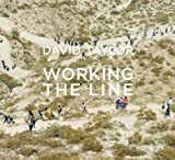 David Taylor: Working the Line (1934435244) by Urrea, Luis Alberto