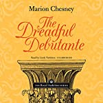 The Dreadful Debutante: The Royal Ambition Series, Vol. 1 | M. C. Beaton