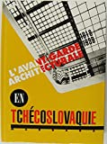 img - for L'avant-garde architecturale en Tchecoslovaquie: 1918-1939 (French Edition) book / textbook / text book