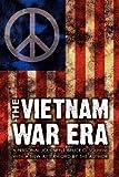The Vietnam War Era: A Personal Journey