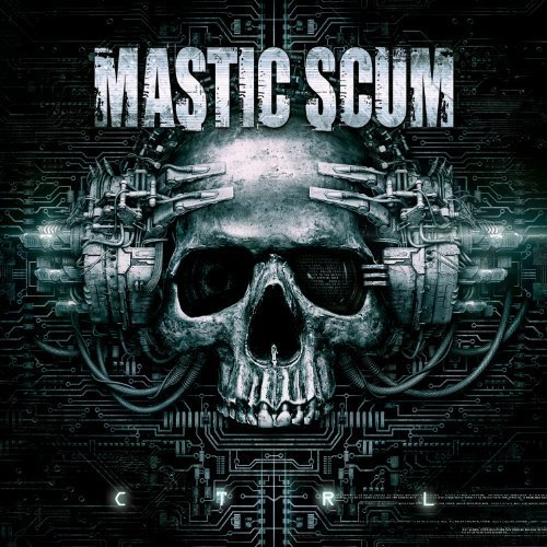 C T R L by Mastic Scum (2013-12-17)