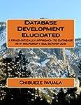 Database Development Elucidated: A PR...
