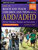 img - for How to Reach and Teach Children and Teens with ADD/ADHD book / textbook / text book