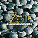The Zen Commandments Audiobook by Dean Sluyter Narrated by Dean Sluyter