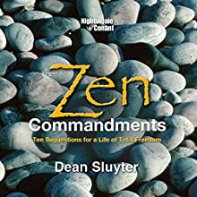 The Zen Commandments (       UNABRIDGED) by Dean Sluyter Narrated by Dean Sluyter