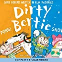 Dirty Bertie: Pong! & Snow! Audiobook by David Roberts, Alan MacDonald Narrated by Evelyn Maclean