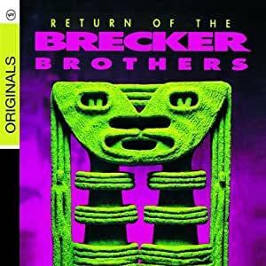 Return Of The Brecker Brothers (Verve Originals Serie)