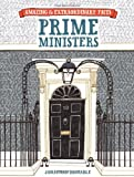 img - for British Prime Ministers (Amazing and Extraordinary Facts) book / textbook / text book
